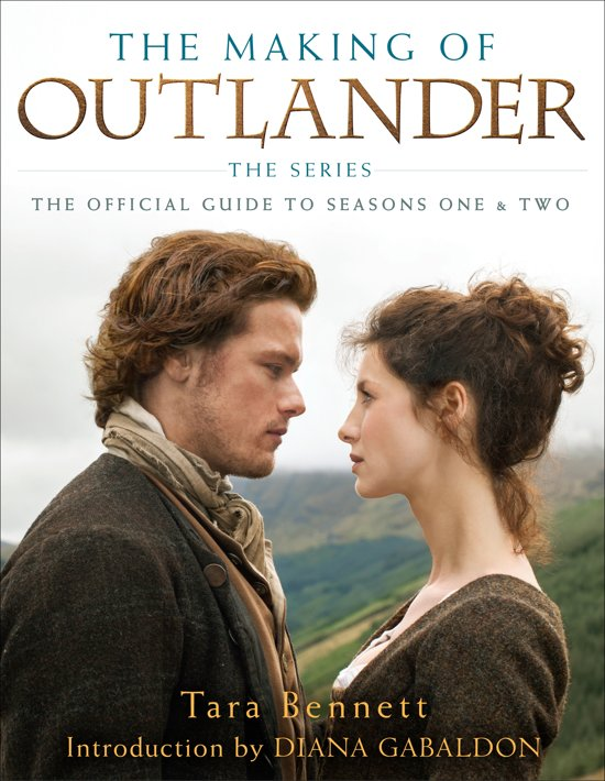 The Making of Outlander seizoen 1 en 2 - Reislegende.nl