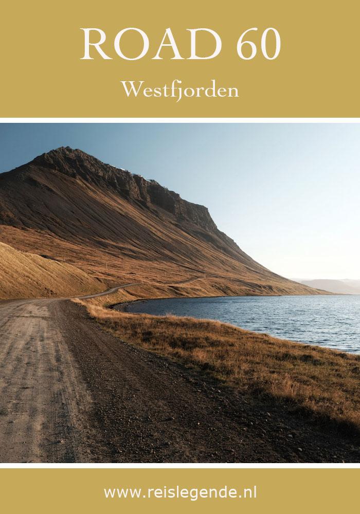 Road 60 - Wegen in de Westfjorden, hoe zit dat nou precies? - Reislegende.nl