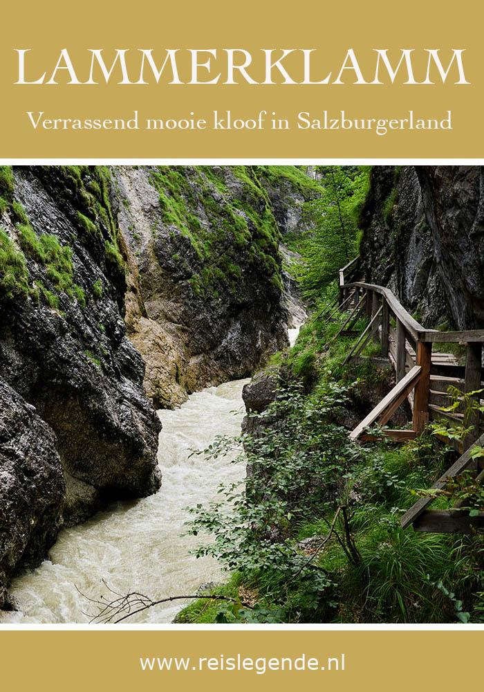 Lammerklamm, verrassende kloof in Salzburgerland - Reislegende.nl