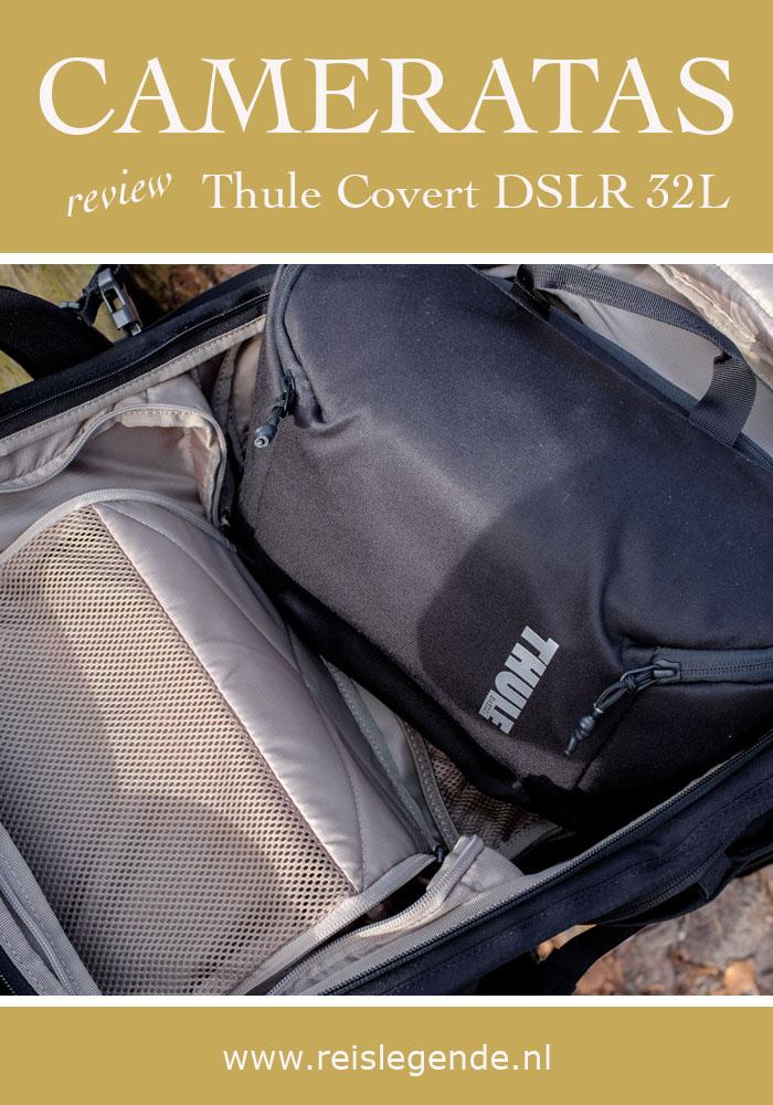 Review Thule Covert DSLR 32L uitneembare binnentas - Reislegende.nl